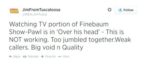 """REAL Jim From Tuscaloosa""'s recent Critique of The Paul Finebaum Show."