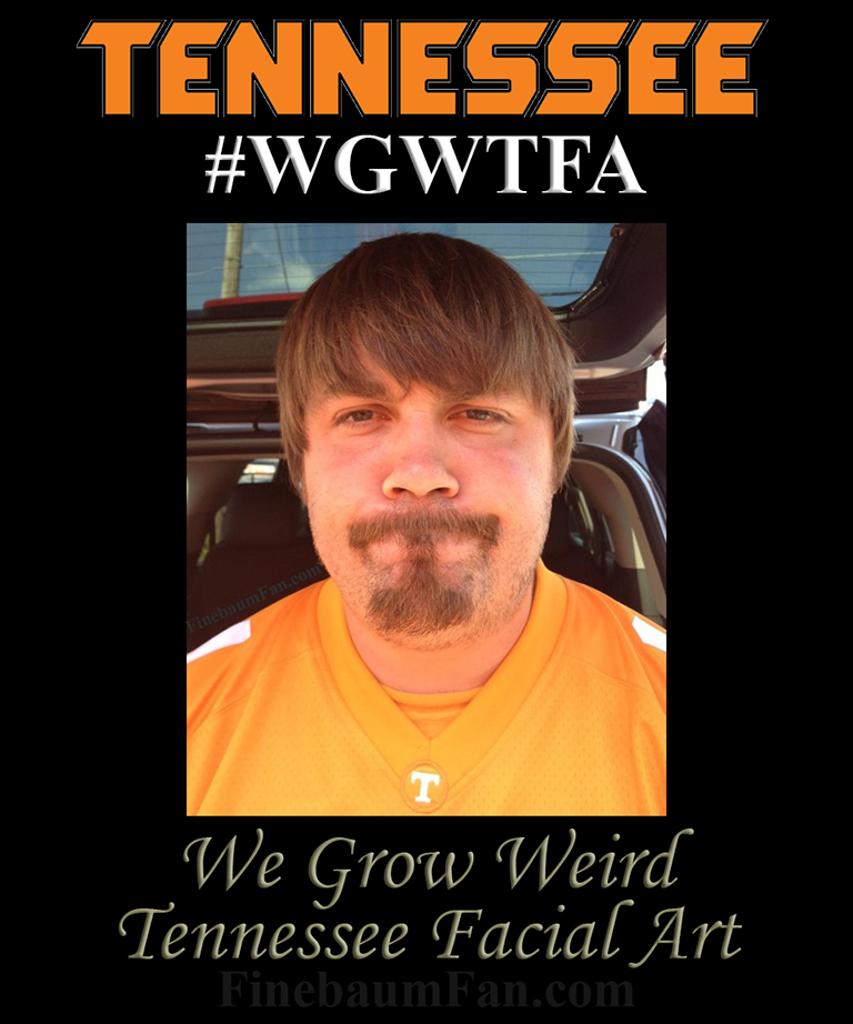 """We Grow Weird Tennessee Facial Hair"""